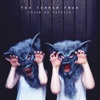 Thick As Thieves, The Temper Trap