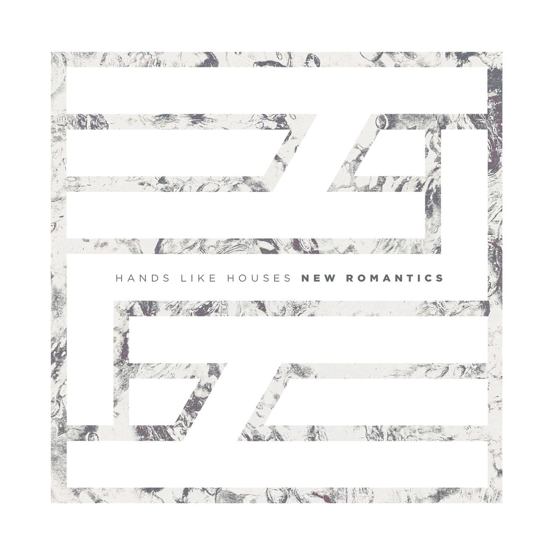 Hands Like Houses - New Romantics [single] (2015)
