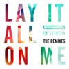 Lay It All on Me feat Ed Sheeran The Remixes
