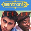 Scream - EP, Mantronix