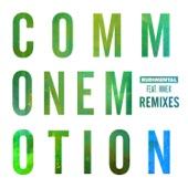 Common Emotion (feat. MNEK) [Remixes] - Single