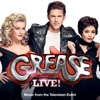 Grease Is the Word From Grease Live Music from the Television Event Single