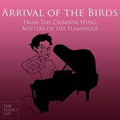 Listen to Arrival of the Birds (Piano Version) [from