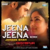 Jeena Jeena Remix by Jahaan Shah Single