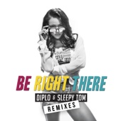 Be Right There (Remixes) - EP cover art