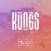 Kungs & Cookin' On 3 Burners - This Girl (Kungs vs. Cookin' On 3 Burners) - Single artwork