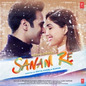 Sanam Re (Original Motion Picture Soundtrack) - Mithoon, Jeet Ganguly, Amaal Mallik & Epic Bhangra