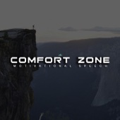 Comfort Zone (Motivational Speech)