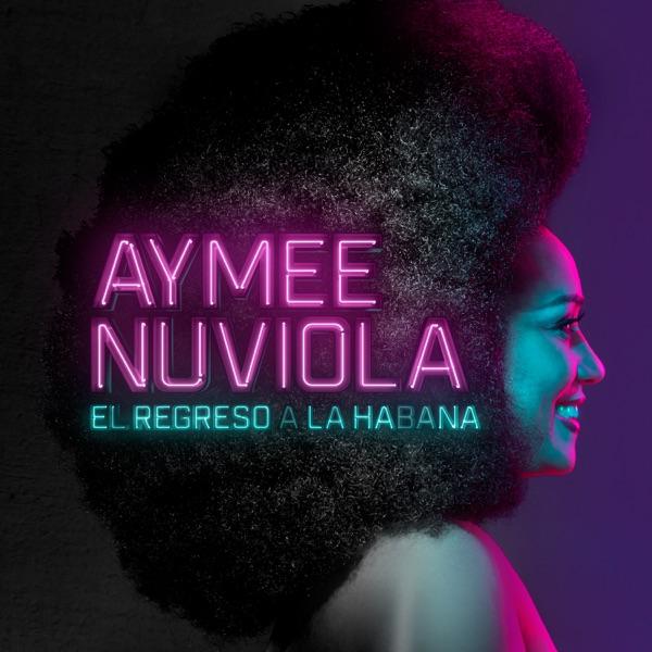 Aymee Nuviola - El Regreso a la Habana (2016) [MP3 @320 Kbps]