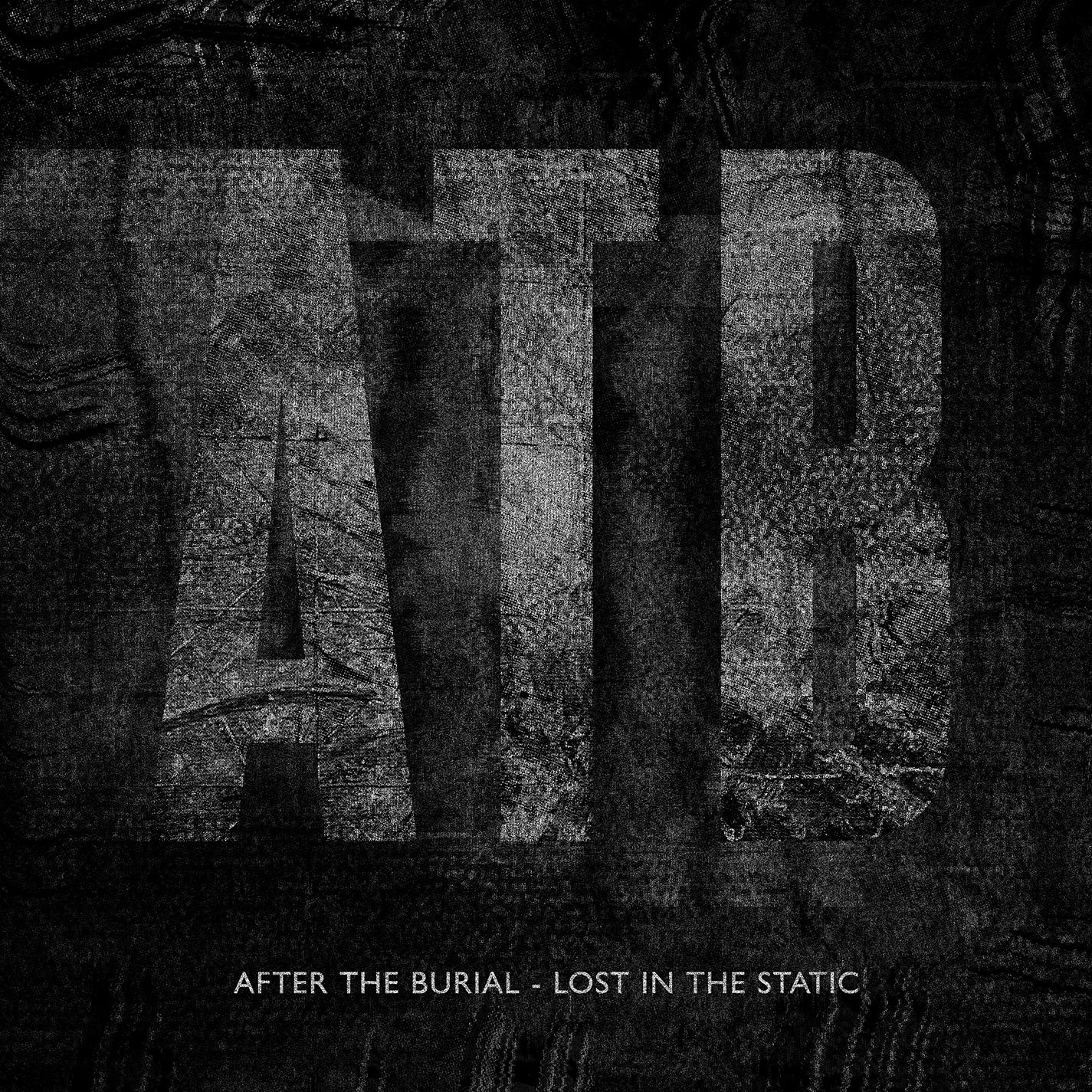 After The Burial - Lost In The Static [single] (2015)