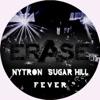 Sugar Hill & Nytron - F.E.V.E.R