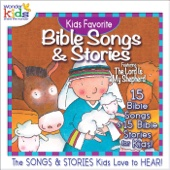 Kids Favorite Bible Songs & Stories: The Lord Is My Shepherd