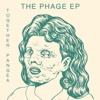 The Phage - EP