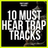 10 Must Hear Trap Tracks Winter 2016