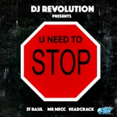 U Need to Stop (feat. St . Basil, Headkrak & Mr Mecc) - Single cover art