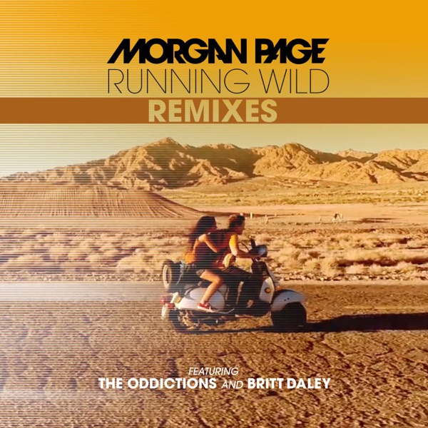 Running Wild (feat. The Oddictions & Britt Daley) [Jayceeoh Remix]