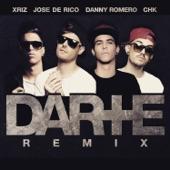 Darte + (Remix) [feat. CHK & Xriz] - Single