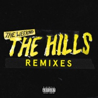The Hills Remixes - Single - The Weeknd