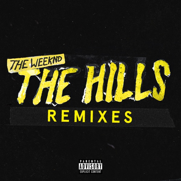 The Hills Remixes - Single The Weeknd CD cover