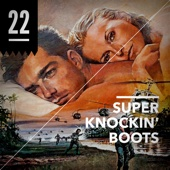 Cover to Super Knockin' Boots's Episode 22