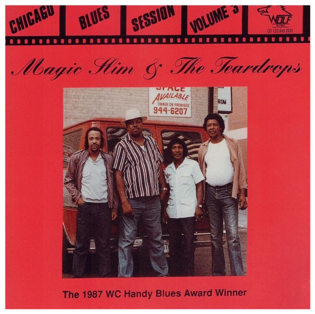 Chicago Blues Session, Vol. 3 by Magic Slim & The Teardrops