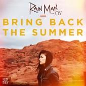 Bring Back the Summer (feat. Oly) - Rain Man