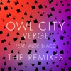 Verge (The Remixes) [feat. Aloe Blacc] - Single, Owl City