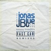 Fast Car (feat. Dakota) [Remixes] - EP, Jonas Blue