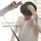 Connected - Mark Etheredge
