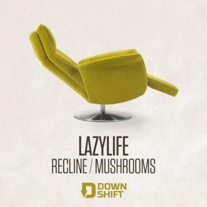 Mushrooms - LAZYLIFE