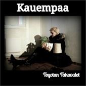 Toyotan Takavalot - Kauempaa artwork