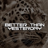 Better Than Yesterday (Motivational Speech)