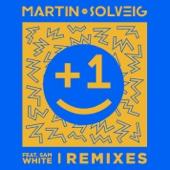 +1 (feat. Sam White) [Remixes]