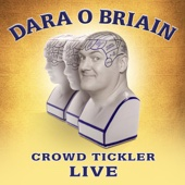 Dara O'Briain - Dara O'Briain: Crowd Tickler artwork