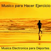 Música Electronica para Entrenamiento Físico