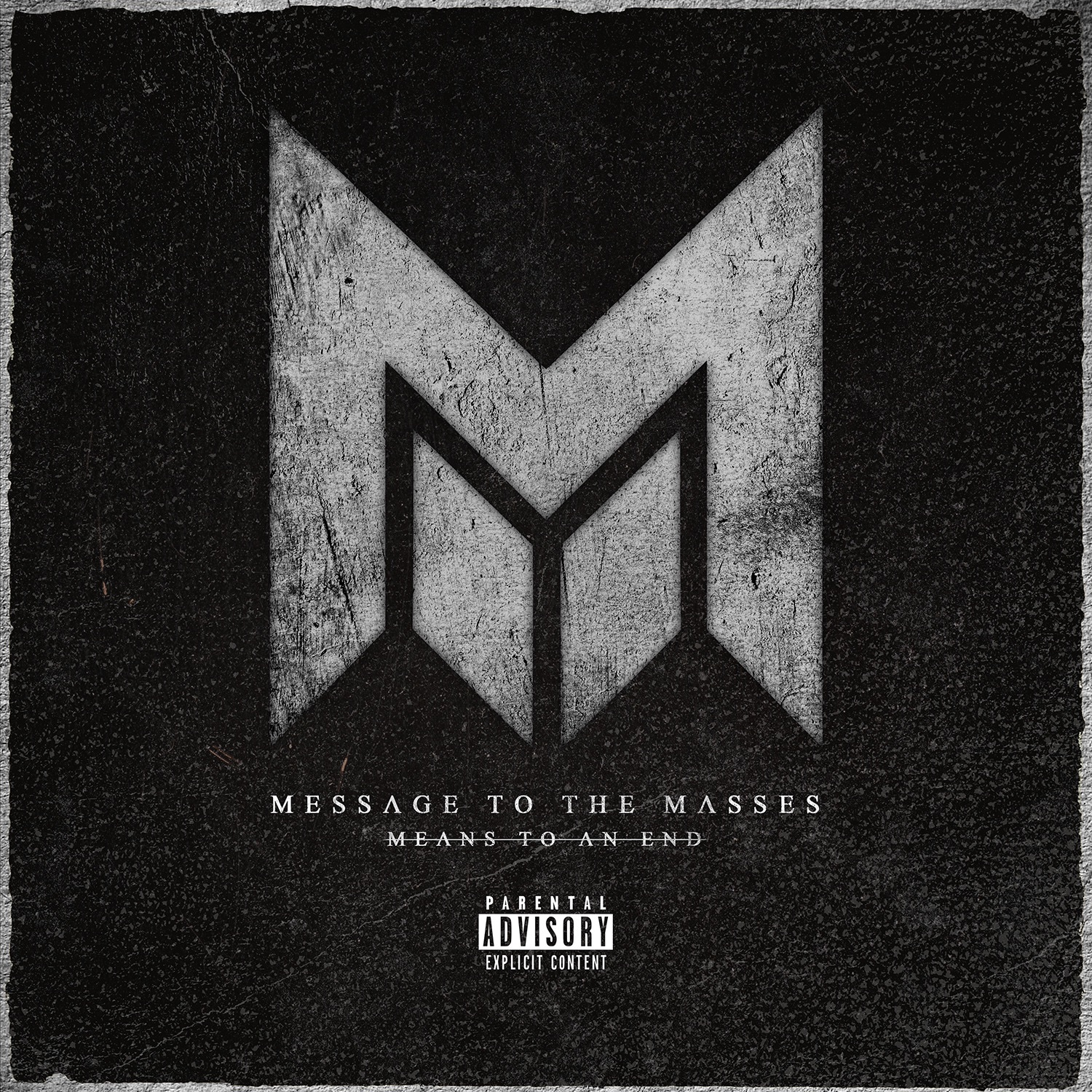 Message To The Masses - Means to an End [EP] (2016)