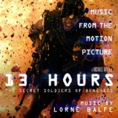 13 Hours: The Secret Soldiers of Benghazi (Music from the Motion Picture)