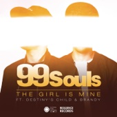 The Girl Is Mine (feat. Destiny's Child & Brandy) by 99 Souls