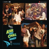 Kar Gayi Chull (Remix By DJ Paroma) [From