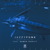 Blue Marlins (Pascal Junior Remix) [feat. Damon Trueitt]