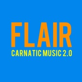 Flair - Carnatic Music 2.0