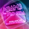 Avalanche (feat. Flo Rida) - EP
