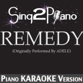 Remedy (Originally Performed by Adele) [Piano Karaoke Version]