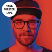 Mark Forster - TAPE Grafik