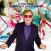 Wonderful Crazy Night (Deluxe), Elton John