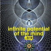 Infinite Potential of the Mind (Discourse)
