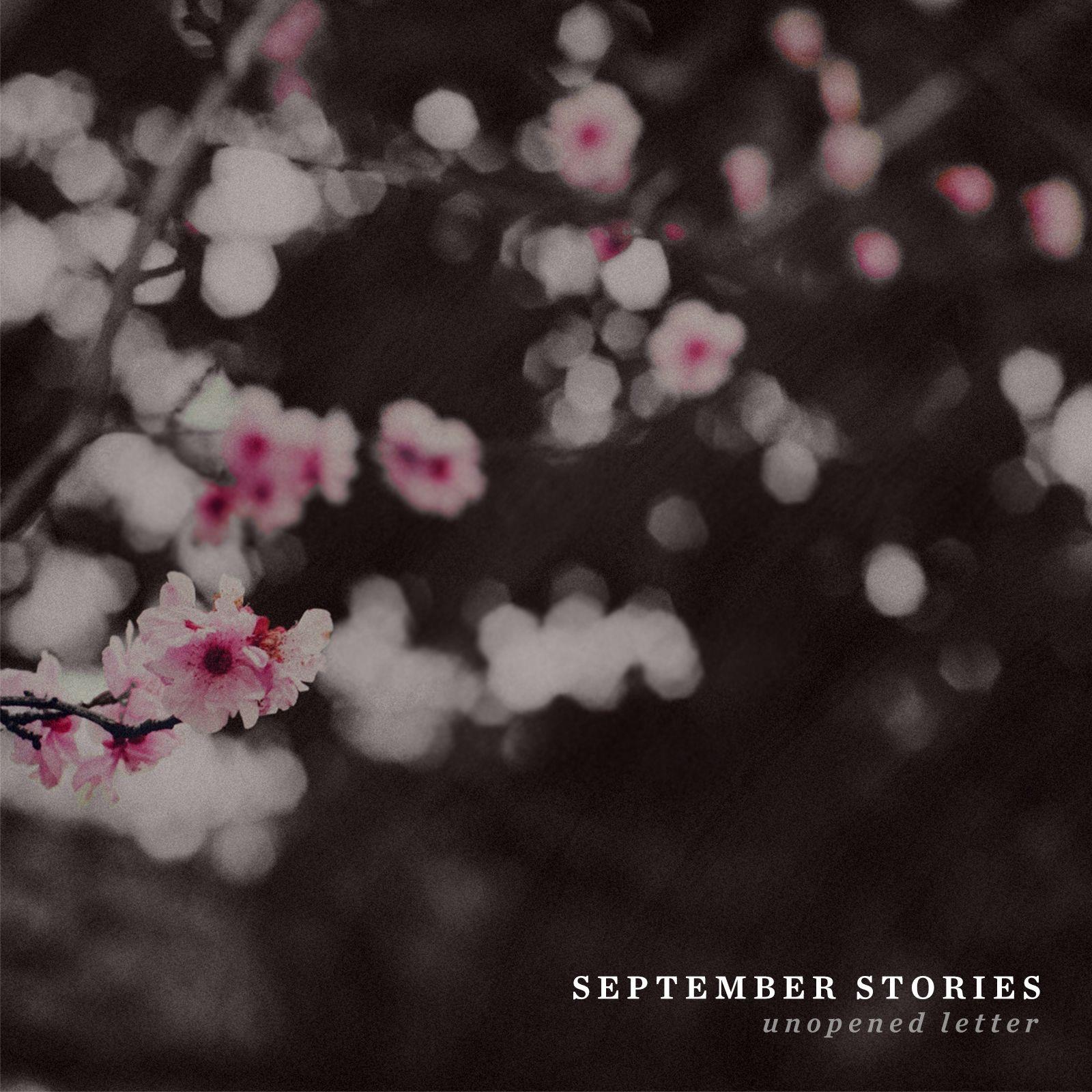 September Stories - Unopened Letter [EP] (2016)