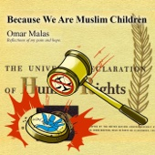 Because We Are Muslim Children