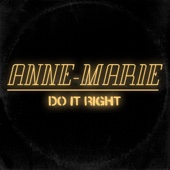Anne-Marie - Do It Right artwork