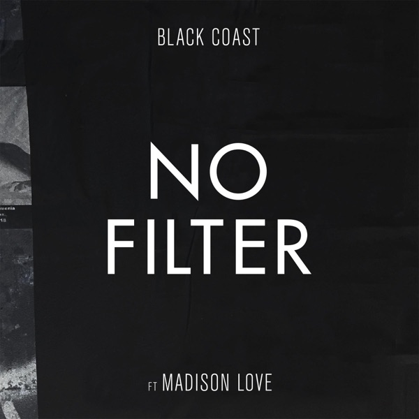 No Filter (feat. Madison Love)